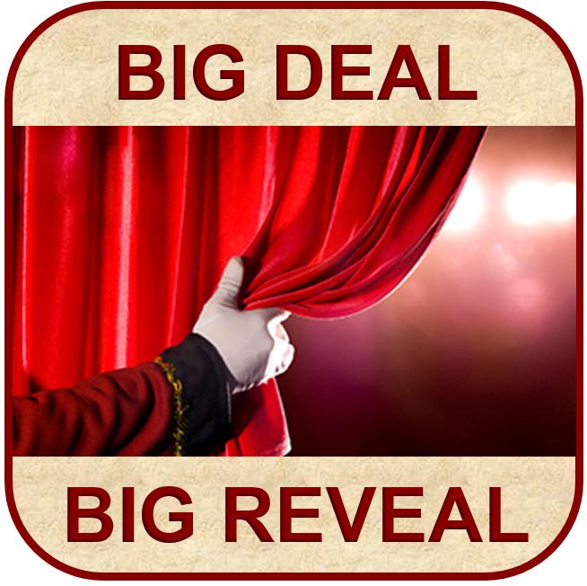 Big Deal, Big Reveal
