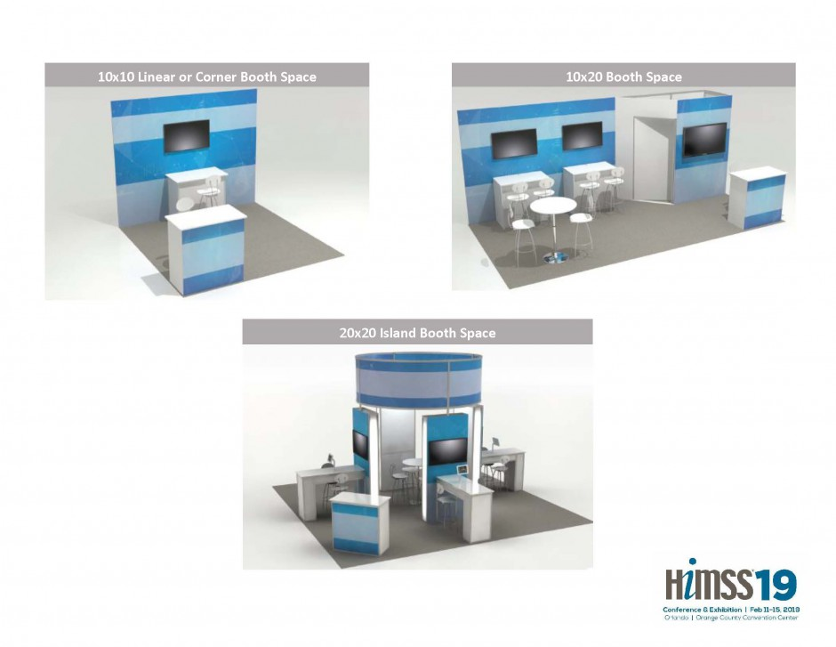 HIMSS19 Standard Exhibit Space (Information for Booking April 28, 2018 - February 12, 2019)