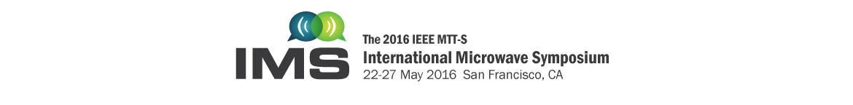 International Microwave Symposium 2016